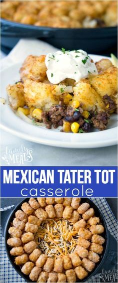 Mexican Tater Tot Casserole Recipe - Family favorite from #FamilyFreshMeals #tatertots #mexican #casserole #easymeals #easyrecipe #familymeals #recipeoftheday #recipe