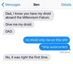 In a galaxy far, far away...autocorrect still sucks.