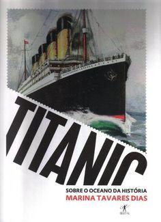 «titanic» de marina tavares dias
