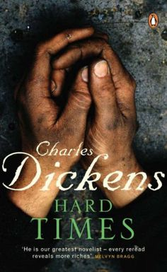 Charles Dickens' Hard Time was an incredible story about the roots of capitalism, his insights still have value in the present day!