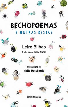 Bechopoemas e outras bestas / Leire Bilbao ; Bilbao, Besties, Kokoro, Editorial, Books, Infants, Products, Children's Books, Verses