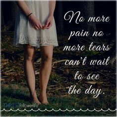 God and Jesus Christ: No more pain no more tears can't wait to see the day Eyes Quotes Soul, Eye Quotes, Rumi Quotes, Inspirational Quotes, No More Tears, Jesus Is Life, Jesus Christ, Jesus Tattoo, Quote Of The Week
