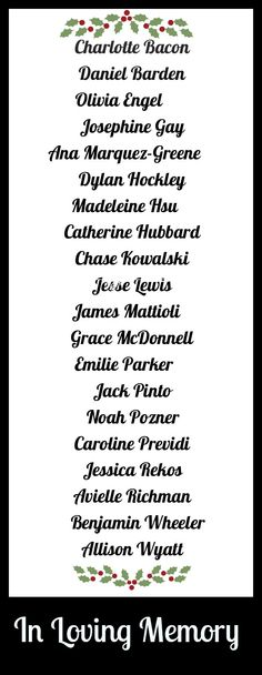 In loving memory. The beautiful names, the children of Sandy Hook.