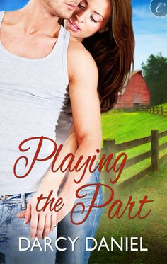 """Read """"Playing the Part"""" by Darcy Daniel available from Rakuten Kobo. Anthea Cane is a successful actress-well, action star. Her films are mostly about how hot she looks silhouetted by fiery. Shannon Stacey, Sawyer Bennett, The Boy Next Door, Hometown Heroes, Camp Wedding, Best Selling Books, A Good Man, Ebooks, Romance"""