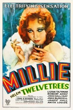 1931: Anita Louise had a supporting role in Millie starring Helen Twelvetrees