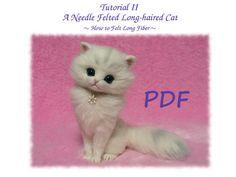 PDF Tutorial II: Aguja fieltro gato pelo largo; Cómo sentía el pelo largo, batanado de la aguja