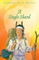 A Single Shard by Linda Sue Park. Search for this and other summer reading titles at thelosc.org.