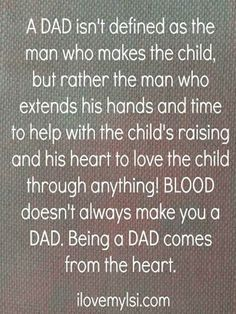 "My son ""father"" wasn't around so much. I left him, and now my husband has taken the roll of his father. And he's damn good father! Fathers Day Quotes, Happy Fathers Day, Best Father Quotes, Being A Father Quotes, Good Dad Quotes, Stepdad Fathers Day Gifts, Dad Gifts, Parent Gifts, Amazing Quotes"