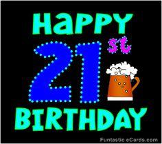 happy 21st birthday chris - Google Search