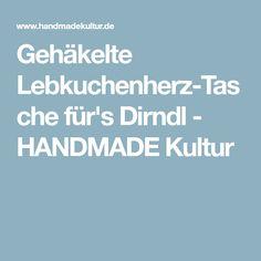 Gehäkelte Lebkuchenherz-Tasche für's Dirndl - HANDMADE Kultur