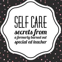 Miss Behavior shares tips for self-care for exhausted special education teachers Special Education Teacher, Your Teacher, Teacher Hacks, Teacher Tired, Teacher Stuff, Mindfulness For Teachers, Autism Classroom, Classroom Ideas, Life Skills