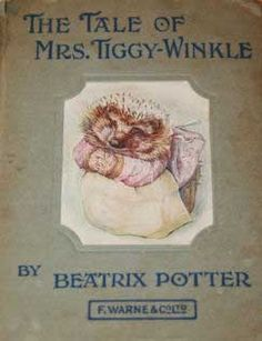 The Tale of Mrs Tiggy-Winkle by  Beatrix Potter. . . rare book