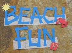 """Beach Fun"" Page Title from Life's A Beach"