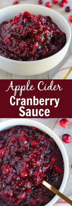 Apple Cider Cranberry Sauce - Easy homemade cranberry sauce flavored with fresh apple, apple cider and maple syrup. Lightly spiced, mildly sweet and slightly tart, this is the perfect side dish for your Thanksgiving table. Cranberry Apple Sauce, Cranberry Recipes, Apple Cider, Canning Cranberry Sauce, Cranberry Chutney Recipe, Cranberry Relish, Thanksgiving Recipes, Fall Recipes, Holiday Recipes