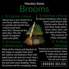 ~*~ HOODOO ITEMS: BROOMS ~*~ There are thousands of spells involving brooms. These useful household items are fantastic for cleansing not… Hoodoo Spells, Magick Spells, Green Witchcraft, Pagan Witchcraft, Wiccan Spell Book, Witch Spell, Spell Books, Voodoo Hoodoo, Herbal Magic