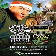 Oceana Presents Charlie Sloth Safari Tour at Oceana, Watford, 127 The Parade, Watford, WD17 1NA, UK on Jul 02, 2015 to Jul 03, 2015 at 10:30pm to 3:30am.  Launching our Brand new Thursday Nights with the People's Prince Charlie Sloth!  Category: Nightlife,  Price: £4.50