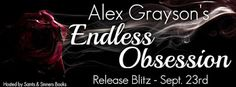 Amber Daulton: Release Day - 'Endless Obsession' by Alex Grayson