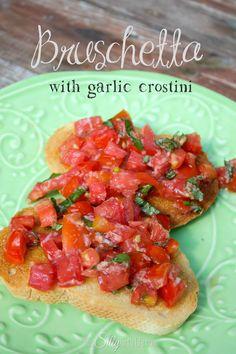 Bruschetta with Garlic Crostini recipe from http://ThisSillyGirlsLife.com