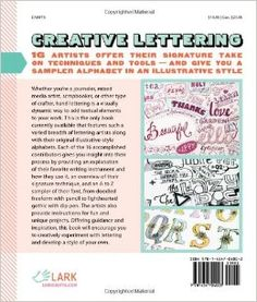 Creative Lettering: Techniques & Tips from Top Artists: Jenny Doh: 9781454704003: Amazon.com: Books