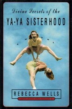 Divine Secrets of the Ya Ya Sisterhood