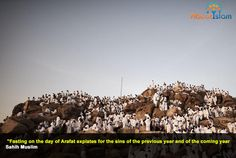 Fast the day of Arafat!