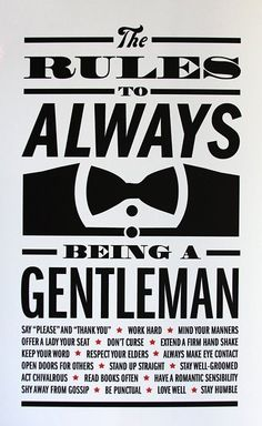 The rules to always being a gentleman ~ Southern of course!