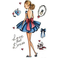 All Dressed Up Cling Stamp Love That Dress Little Darlings