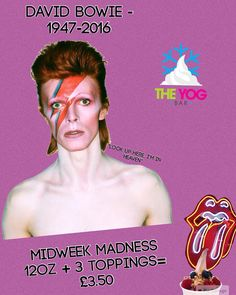 Recognising David Bowie in today's poster! A musical icon!  Midweek Madness on till 6pm by theyogbar
