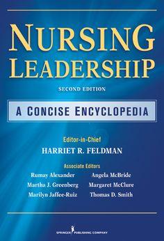 Nursing leadership: a concise encyclopedia
