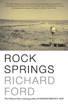 """""""Rock Springs"""" by Richard Ford"""