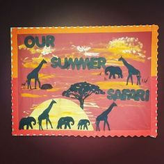 Jungle Safari Theme Classroom Bulletin Board maybe turn it into a display for students' writing about their summer