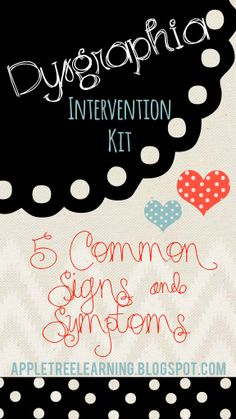 DYSGRAPHIA Intervention Kit with information, intervention checklists, symptoms by age, intervention log documentation and progress monitoring. #dysgraphia #RTI #interventions