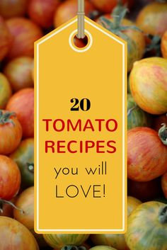 Twenty Tomato Recipes You'll Love from The Garden of Eating: http://bit.ly/1xQCIQH