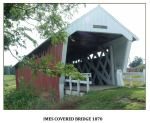 """Imes Covered Bridge, National Register of Historic Places, Madison County, Iowa  Yes, one of """"The Bridges of Madison County"""" but not Roseman."""