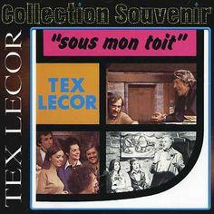 Tex Lecor - Sous Mon Toit