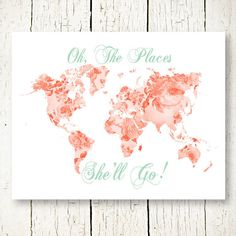 Mint and coral world map digital download adventure awaits mint and coral girl nursery printable world map oh the places youll shell go floral girls gumiabroncs Images