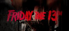 Friday the 13th: My Top 13 Favorite Horror Movies of All Time