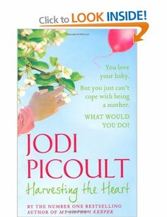 Harvesting the Heart: Jodi Picoult