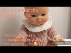 Tutorial tejer en agujas rectas Jersey Muñeca Carmencita. Paola Reina gordis 37cm. ¡¡¡Muy fácil!!! - YouTube Maria Garcia, E Ca, Couture, Barbie Clothes, Diy And Crafts, Crochet Hats, Dolls, Knitting, Baby