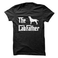The LabFather in White T Shirts, Hoodie. Shopping Online Now ==► https://www.sunfrog.com/Pets/The-LabFather-in-White-.html?41382