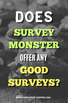 First off, Survey Monster doesn't offer surveys of its own, it only offers a list of different survey sites. And then on top of this, they are very unrealistic about how much money you can actually earn through the surveys. See here what else I learned about Survey Monster and what is my final review about this site. #surveys #online #sidehustle Make Money Online Surveys, Online Income, Best Survey Sites, Virtual Jobs, Extra Money, How To Make Money, Top, Ideas, Thoughts
