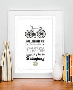 Originaldruck - Druck ♥Das Leben ist wie Fahrrad fahren♥ - ein Designerstück von Formart-Zeit-fuer-schoenes bei DaWanda