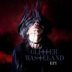Glitter Wasteland - EP1 3.5/5 Sterne