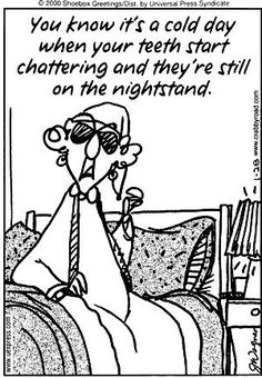 You know its a cold day when your teeth start chattering and they're still on the nightstand! #dentalhumor #humor #lol