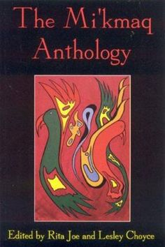 The Mi'kmaq Anthology: A varied and spiritual collection of work by the Mi'kmaq writers of Atlantic Canada. Both young and old stories and storytellers combine talents to produce short stories, poetry, and personal essays. Native American Prayers, Native American Indians, Native Americans, American Indian Crafts, Medicine Wheel, Canadian History, Nativity Crafts, Cool Books, Native Art