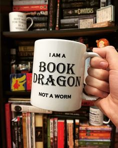 ❤️ I am a Book Dragon not a Book Worm- I think i need this coffee mug. Although sometimes I think I might be a book slug considering the amount of time I sit around reading. I Love Books, Books To Read, My Books, Book Memes, Book Quotes, Book Of Life, The Book, Book And Coffee, Coffee Mugs