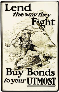 Buy bonds to your utmost! #WWI #1910s #vintage #propaganda #posters