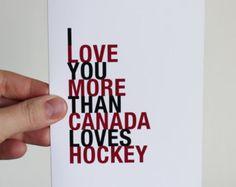 Canada Hockey Card, I Love You More Than Canada Loves Hockey, A2 Size Greeting Card, Birthday Anniversary