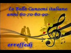 Le Belle Canzoni Italiane anni 60-70-80-90 - YouTube