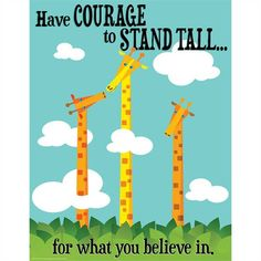 Courage To Stand Tall Poster Inspirational Classroom Posters, Eureka School, Stand Tall, Quotes For Kids, Shop Now, Bring It On, Fun, Murals, Instagram